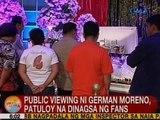 UB: Public viewing ni German Moreno, patuloy na dinagsa ng fans