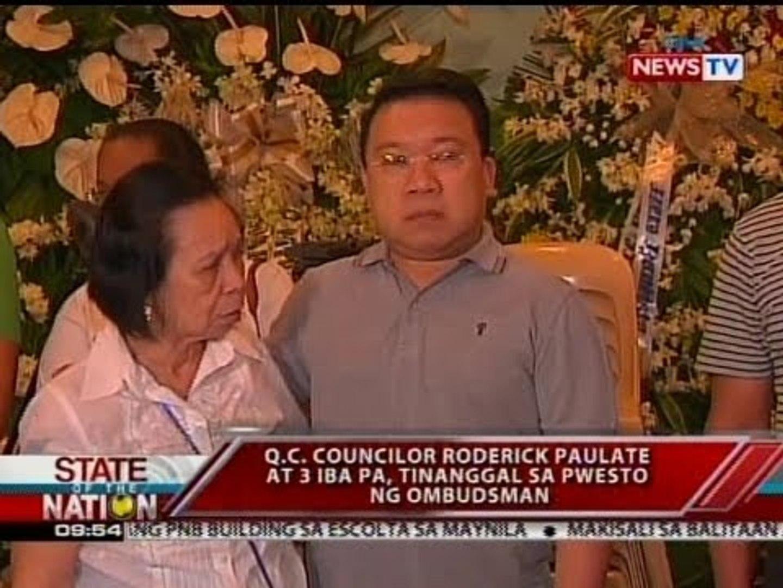 SONA: QC Councilor Roderick Paulate at 3 iba pa, tinanggal sa pwesto ng Ombudsman