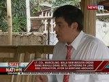 Lt. Col. Marcelino, wala raw mission order nang mahuli dahil intel gathering pa lang ang operasyon