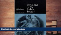 Pre Order Pensions in the Public Sector (Pension Research Council Publications) Pension Reseach