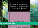 Online  Crack In America: Demon Drugs and Social Justice Audiobook Download