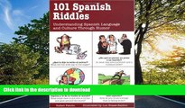 EBOOK ONLINE 101 Spanish Riddles : Understanding Spanish Language and Culture Through Humor