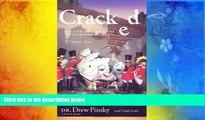 Read Online Drew Pinsky Cracked: Putting Broken Lives Together Again Audiobook Epub