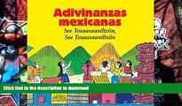 FREE [DOWNLOAD]  Adivinanzas mexicanas. See Tosaasaaniltsiin, See Tosaasaaniltsiin (Mexican