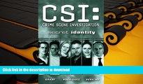 EBOOK ONLINE CSI: Crime Scene Investigation: Secret Identity (CSI: Crime Scene Investigation