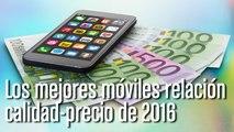 Los móviles con mejor relación calidad-precio de 2016