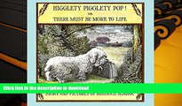 Free [PDF] Download  Higglety Pigglety Pop! Or, There Must Be More to Life  FREE BOOK ONLINE