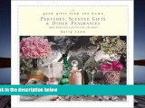 Buy Kelly Reno Good Gifts from the Home: Perfumes, Scented Gifts, and Other Fragrances--Make