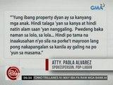 24 Oras: PDP-Laban, dinepensahan si Duterte sa mga inuugnay sa kanyang mga ari-arian