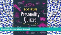 READ book  101 Fun Personality Quizzes: Who Are You . . . Really?!  DOWNLOAD ONLINE