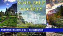 READ book  Soul, Self, and Society: The New Morality and the Modern State Edward L. Rubin BOOK