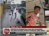 24 Oras: Driver na nanadyak daw ng pasahero palabas ng bus, ipinagtanggol ang sarili
