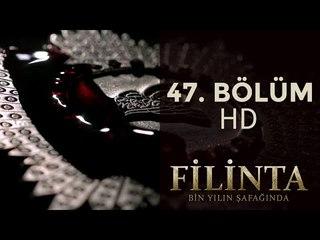 Filinta 47. Bölüm (1080p HD)