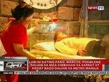Labi ni dating Pang. Marcos, posibleng dalhin sa simbahan sa Sarrat at Paoay