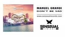 Manuel Grandi - Don't Be Sad (Original Mix)