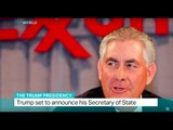 The Trump Presidency: Exxon Mobil CEO is expected to be nominated as Secretary of State