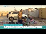 The Evacuation of Aleppo: Aleppo evacuees struggle to find place to stay