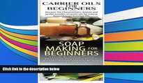 Online Lindsey P Carrier Oils for Beginners   Soap Making for Beginners (Essential Oils Box Set)
