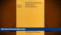 Read  Fiscal Institutions and Fiscal Performance (National Bureau of Economic Research Conference