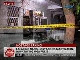 24 Oras: Lalaking nang-hostage ng magtiyahin, napatay ng mga pulis