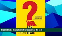 PDF [DOWNLOAD] Can China Lead?: Reaching the Limits of Power and Growth TRIAL EBOOK