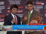 BP: Maaksyong laban, aabangan sa Pacquiao-Vargas fight
