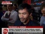 24 Oras: Manny Pacquiao at Jessie Vargas, mainit na sinalubong sa kanilang grand arrival