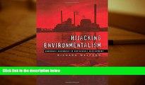Read  Hijacking Environmentalism: Corporate Responses to Sustainable Development  Ebook READ Ebook