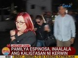 UB: Pamilya Espinosa, inaalala ang kaligtasan ni Kerwin