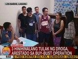 UB: 3 hinihinalang tulak ng droga, arestado sa buy bust operation sa Los Baños, Laguna
