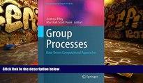 Read Online Group Processes: Data-Driven Computational Approaches (Computational Social Sciences)