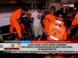 BT: Isang crew, patay nang lumubog ang barko sa kasagsagan ng Bagyong Nina, 18 hinahanap pa