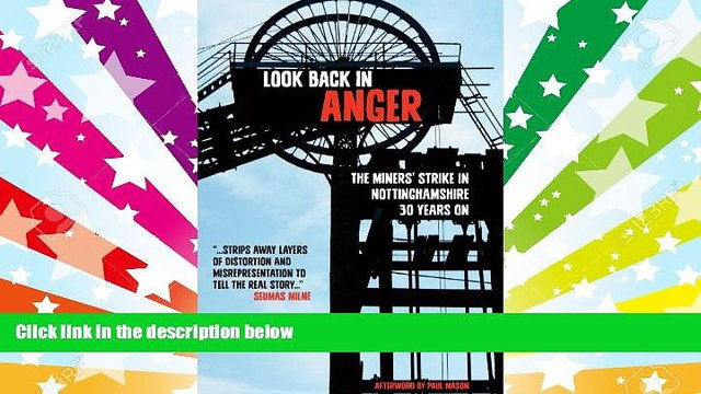 Download [PDF]  Look Back in Anger: The Miners  Strike in Nottinghamshire 30 Years on Harry