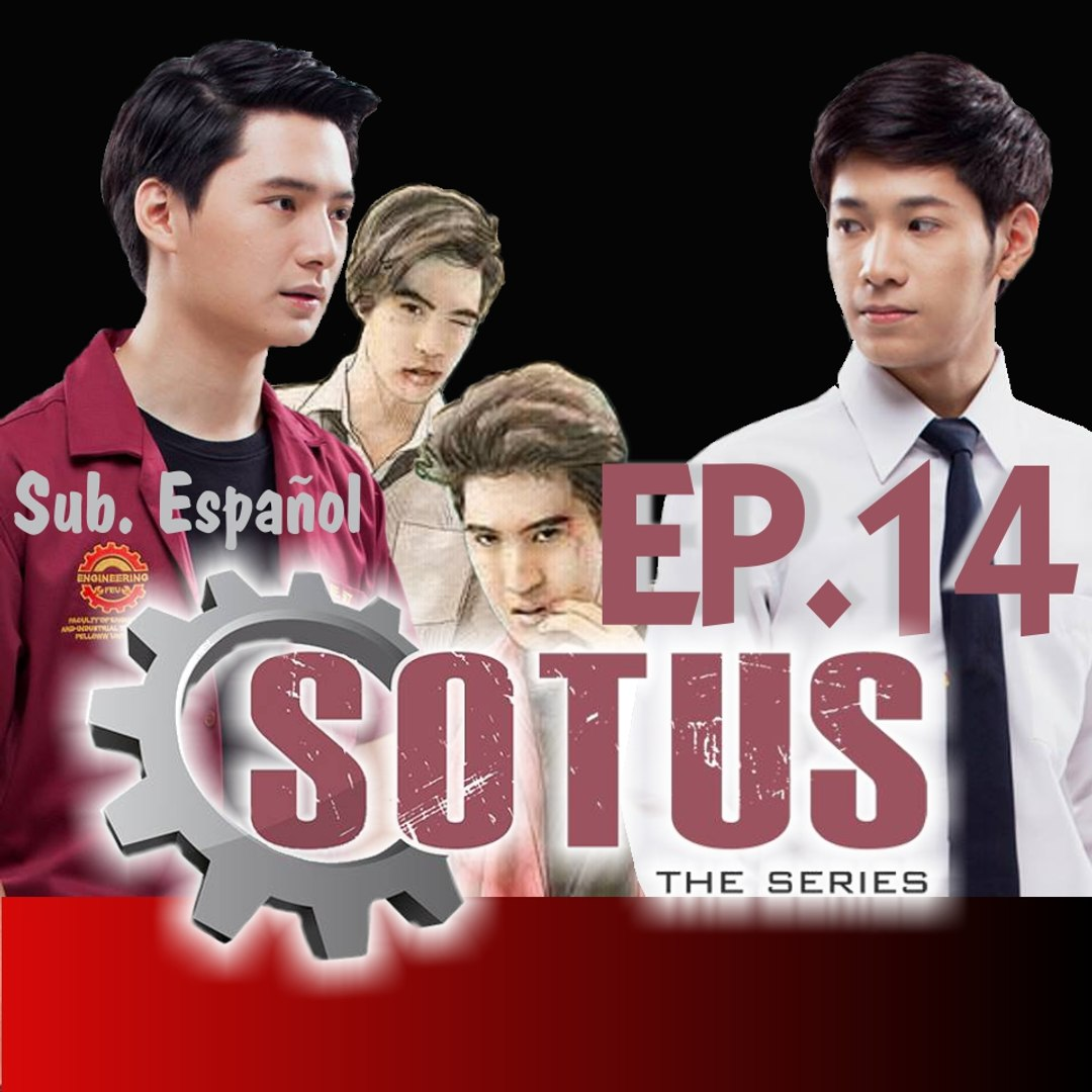 SOTUS The Series -Ep14-{Esp}