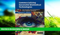 READ book  Commercializing Successful Biomedical Technologies: Basic Principles for the