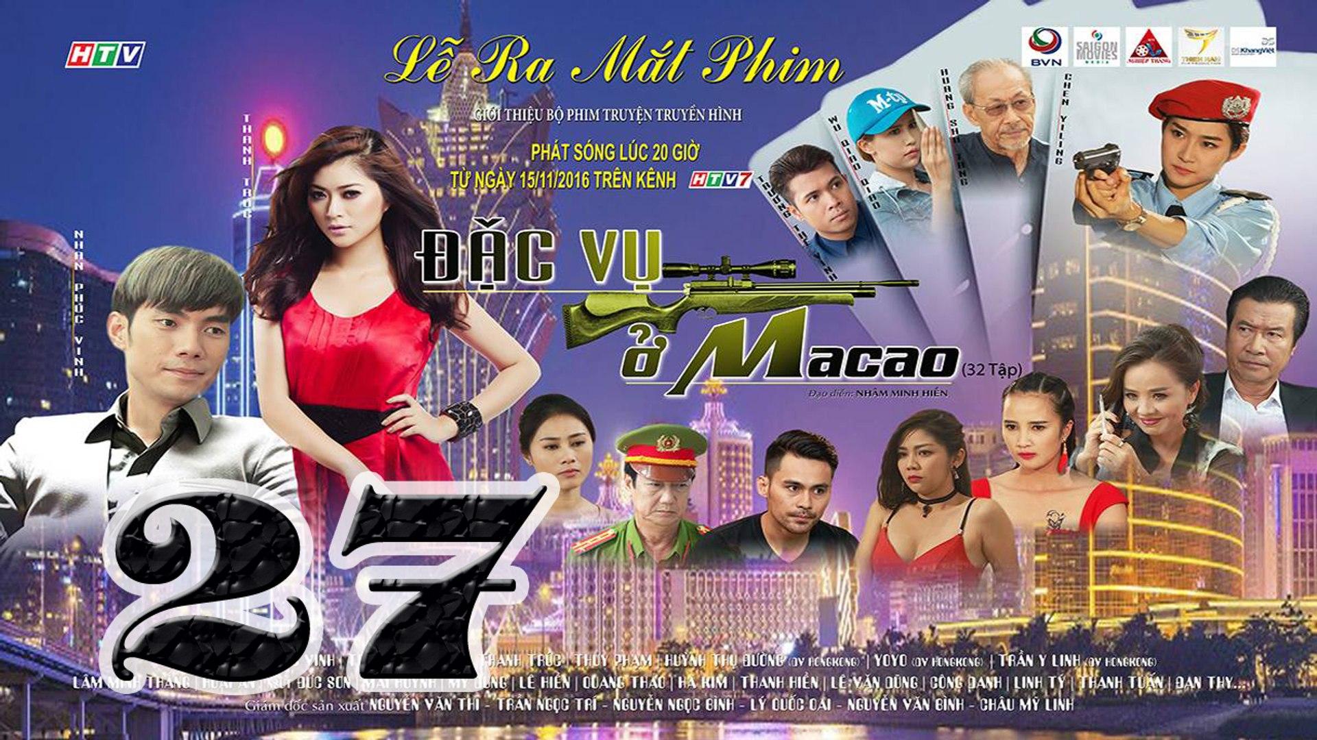 Đặc Vụ Ở Macao Tập 27 HTV7 - Phim Việt Nam