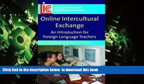 BEST PDF  Online Intercultural Exchange: An Introduction for Foreign Language Teachers (Languages