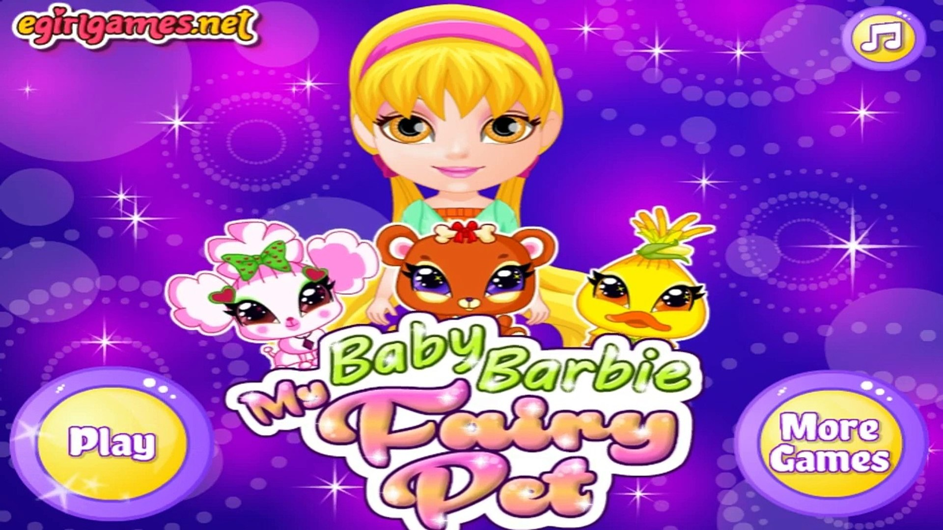 Baby Barbie My Fairy Pets | Best Game for Little Girls - Baby Games To Play