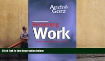 Download [PDF]  Reclaiming Work: Beyond the Wage-Based Society Full Book