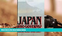 Read  Japan: Who Governs?: The Rise of the Development State  Ebook READ Ebook