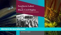 Read  Southern Labor and Black Civil Rights: ORGANIZING MEMPHIS WORKERS (Working Class in American