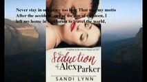 Download The Seduction of Alex Parker ebook PDF