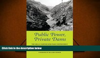 Read  Public Power, Private Dams: The Hells Canyon High Dam Controversy (Weyerhaeuser