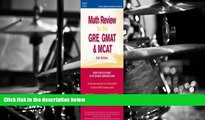 Read  Math Review: GRE, GMAT, MCAT 2nd ed (Peterson s GRE/GMAT Math Review)  Ebook READ Ebook