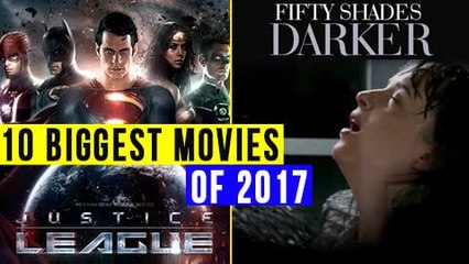 Top 10 MOST AWAITED Movies Of 2017 | Biggest Films Of 2017