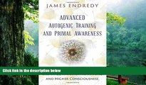 PDF  Advanced Autogenic Training and Primal Awareness: Techniques for Wellness, Deeper Connection