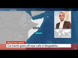 Mogadishu Bombing: Car bomb goes off near cafe in Mogadishu