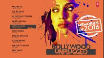 Bollywood Unplugged : Memories Of 2016 | Best of Bollywood Unplugged Songs 2016 | T-Series