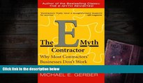 PDF [DOWNLOAD] The E-Myth Contractor: Why Most Contractors  Businesses Don t Work and What to Do