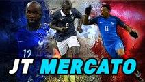 Journal du Mercato : les Bleus qui vont dynamiter le mercato